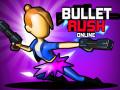 Παιχνίδια Bullet Rush Online