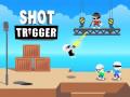 Παιχνίδια Shot Trigger